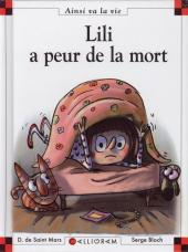 Ainsi va la vie (Bloch) -90- Lili a peur de la mort