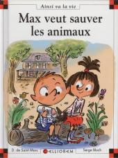 Ainsi va la vie (Bloch) -96- Max veut sauver les animaux