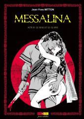 Messalina -2- Acte II : Le sexe et le glaive