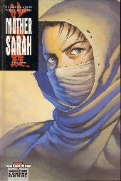 Mother Sarah -8- Trahisons