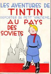 Tintin - Pastiches, parodies & pirates - Tintin reporter du petit vingtième au pays des soviets