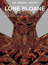 Lone Sloane -9- Delirius 2