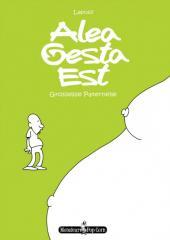 Alea Gesta Est - Grossesse Paternelle