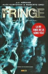 Fringe -2- Histoires extraordinaires