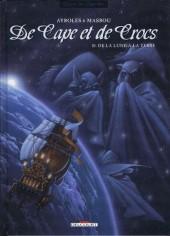 De Cape et de Crocs -10- De la Lune à la Terre