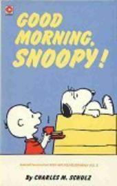 Peanuts (Coronet Editions) -76- Good morning, snoopy !