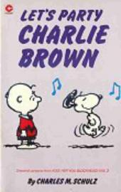 Peanuts (Coronet Editions) -75- Let's party, charlie brown