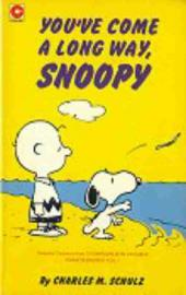 Peanuts (Coronet Editions) -48- You've come a long way, snoopy