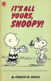 Peanuts (Coronet Editions) -45- It's all yours, snoopy !
