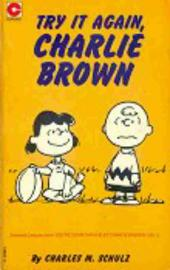 Peanuts (Coronet Editions) -39- Try it again, charlie brown