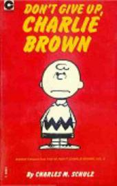 Peanuts (Coronet Editions) -41- Don't give up, charlie brown