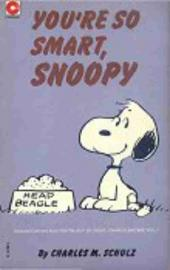 Peanuts (Coronet Editions) -42- You're so smart, snoopy