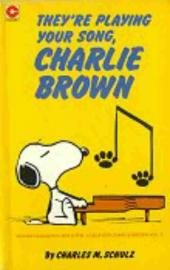 Peanuts (Coronet Editions) -53- They're playing your song, charlie brown