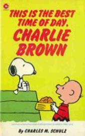 Peanuts (Coronet Editions) -67- This is the best time of day, charlie brown