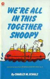 Peanuts (Coronet Editions) -69- We're all in this together snoopy