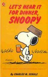 Peanuts (Coronet Editions) -59- Let's hear it for dinner, snoopy