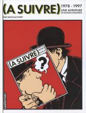 (DOC) Études et essais divers - (À suivre) 1978-1997 : une aventure en bandes dessinées