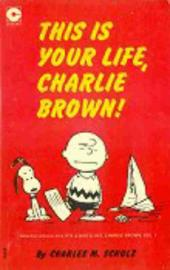 Peanuts (Coronet Editions) -8- This is your life, charlie brown !