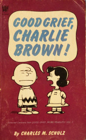 Peanuts (Coronet Editions) -12- Good grief, charlie brown !