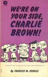 Peanuts (Coronet Editions) -16- We're on your side, charlie brown !