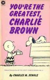 Peanuts (Coronet Editions) -27- You're the greatest, charlie brown