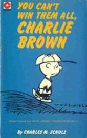 Peanuts (Coronet Editions) -44- You can't win them all, charlie brown