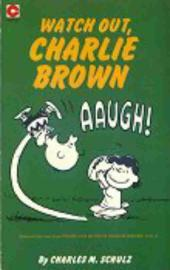 Peanuts (Coronet Editions) -46- Watch out, charlie brown