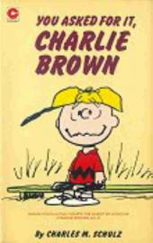 Peanuts (Coronet Editions) -52- You asked for it, charlie brown