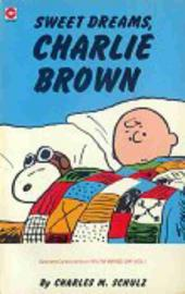 Peanuts (Coronet Editions) -71- Sweet dreams, charlie brown