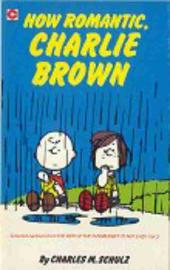 Peanuts (Coronet Editions) -78- How romantic, charlie brown