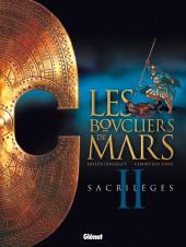 Les boucliers de Mars -2- Sacrilèges