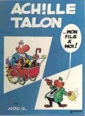 Achille Talon -4b73- Achille Talon... mon fils à moi !