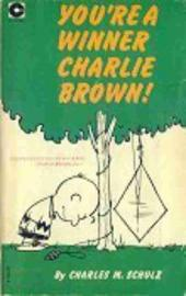 Peanuts (Coronet Editions) -1- You're a winner charlie brown !