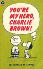 Peanuts (Coronet Editions) -7- You're my hero, charlie brown !