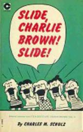 Peanuts (Coronet Editions) -10- Slide, charlie brown ! slide !