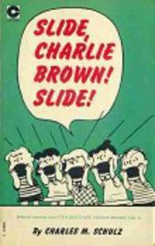 Peanuts (Coronet Editions) -10- Slide, charlie brown ! slide !