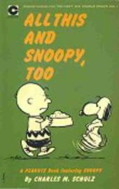 Peanuts (Coronet Editions) -11- All this and snoopy, too