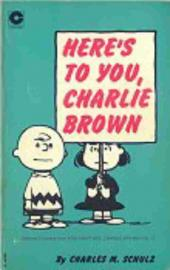 Peanuts (Coronet Editions) -13- Here's to you, charlie brown