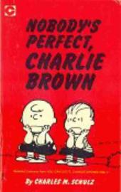 Peanuts (Coronet Editions) -14- Nobody's perfect, charlie brown