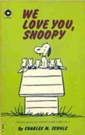 Peanuts (Coronet Editions) -19- We love you, snoopy