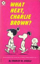 Peanuts (Coronet Editions) -26- What next, charlie brown ?
