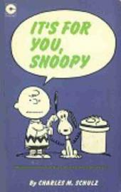 Peanuts (Coronet Editions) -28- It's for you, snoopy