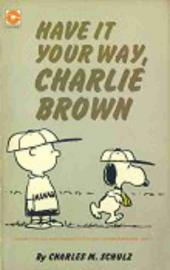 Peanuts (Coronet Editions) -29- Have it your way, charlie brown