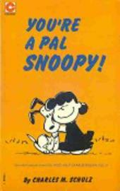 Peanuts (Coronet Editions) -31- You're a pal snoopy !