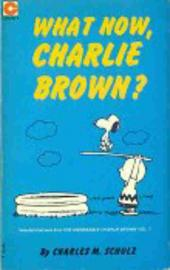 Peanuts (Coronet Editions) -32- What now, charlie brown ?