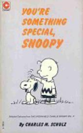 Peanuts (Coronet Editions) -33- You're something special, snoopy