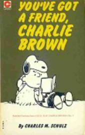 Peanuts (Coronet Editions) -34- You've got a friend, charlie brown