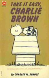 Peanuts (Coronet Editions) -35- Take it easy, charlie brown