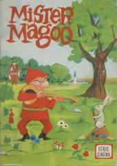 Votre série Mickey (2e série) - Albums Filmés ODEJ -57- Mister Magoo