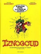 Iznogoud - 25 histoires de Goscinny et Tabary de 1962 à 1978